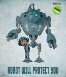 Robot Will Protect You – Movie Review