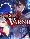 Dragon Star Varnir – Coming to the PS4!