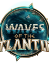 Waves of the Atlantide – Preview