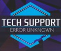 Tech Support: Error Unknown – Review