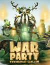 Warparty is storming straight into our hands