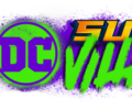 DC Super-Villains: SHAZAM! movie level packages 1 and 2 available now