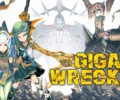 Giga Wrecker Alt – Review