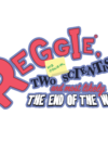 Reggie, his cousin, two scientists and most likely the end of the world – new platformer!