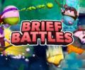 Brief Battles – Review