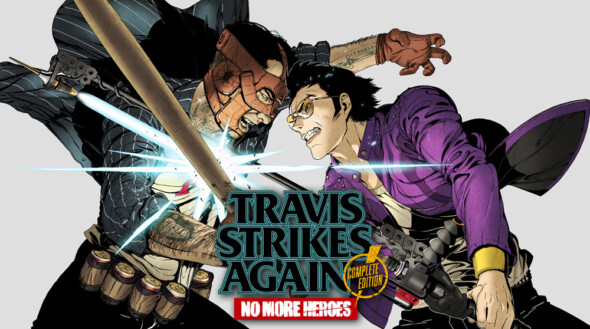 Travis Strikes Again: No More Heroes Complete Edition – Coming to PS4 and PC!