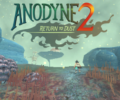 Anodyne 2: Return to Dust – Review