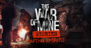 This War of Mine Stories: Fading Embers DLC – Review