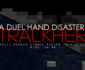 A Dual Hand Disaster: Trackher – Review
