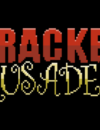 Join the Cracked Crusaders on their quest today!