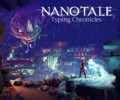 Breathtaking fantasy typing adventure RPG Nanotale is OUT NOW on Steam, GOG, and Google Stadia