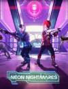 Neon Nightmares haunt Killing Floor 2 today