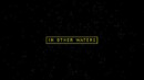 In Other Waters – Review