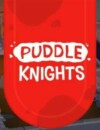 Puddle Knights – Review