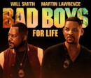 Bad Boys For Life (VOD) – Movie Review