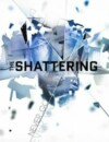 The Shattering – Review