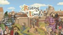 Rising Lords – Preview