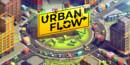 Urban Flow – Review