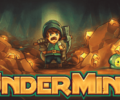 Undermine tunnels its way to a full release