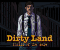 Live the Life of a Salesman in Dirty Land
