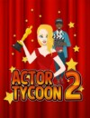 Simulate being a manager of the stars in Actor Tycoon 2