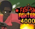 Fascism Fighters 4000 coming to Tango Fiesta today