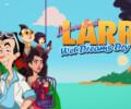 Larry Laffer returns in Leisure Suit Larry – Wet Dreams Dry Twice