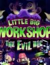 Little Big Workshop – The Evil DLC Now Available!