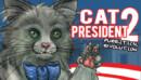 Cat President 2: Purrlitical Revolution – Review