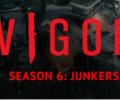 Vigor Season 6: Junkers live today