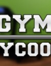 Gym Tycoon – Preview
