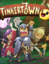 Tinkertown – Preview