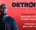 Contest: Detroit: Become Human and PS Now 12 months subscription (Belgium)
