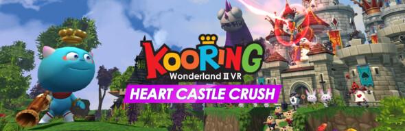 Kooring Wonderland VR: Heart Castle Crush out now