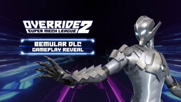 New gameplay trailer released for Ultraman's Bemular in Override 2: Super Mech League