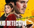 The Kid Detective (VOD) – Movie Review