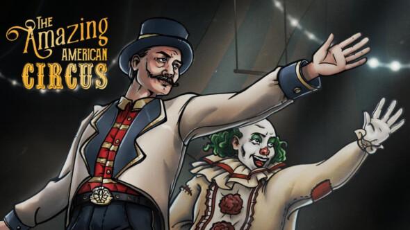 The Amazing American Circus Kickstarter Live