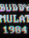 Buddy Simulator 1984 – Review