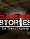 Traverse the occult in Classified Stories: The Tome of Myrkah