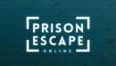 Prison Escape Online – Review