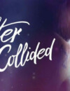 After We Collided (DVD) – Movie Review