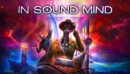 In Sound Mind – Preview