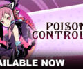 Poison Control is available now for PS4 and Nintendo Switch