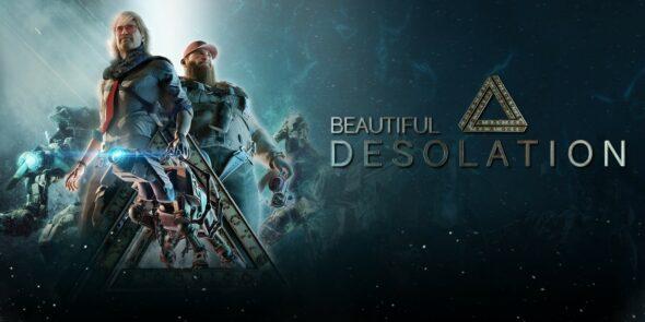 BEAUTIFUL DESOLATION console launch is Tomorrow!