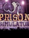 Prison Simulator – Free demo released!