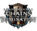Shadowlands Chains of Domination is now LIVE