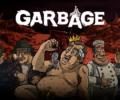 Fighting management game Garbage out today