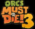 Orcs Must Die! 3 – Announcement trailer