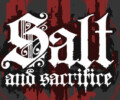 The epic story continues in Salt and Sacrifice