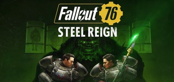 Fallout 76 Steel Reign update is live now